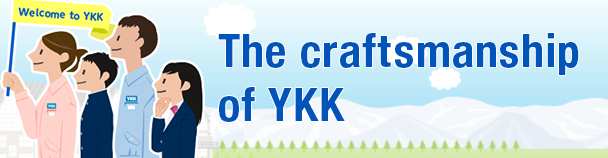 The craftsmanship of YKK